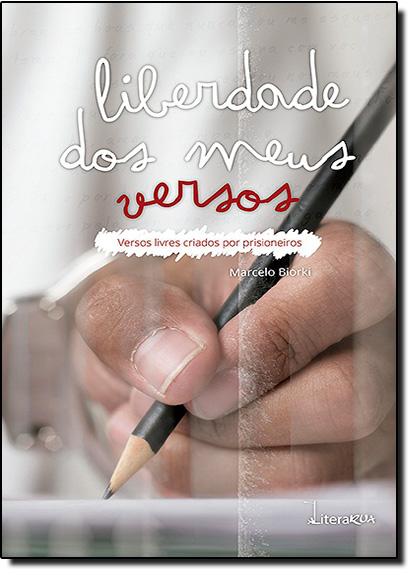 Liberdade dos Meus Versos, livro de Marcelo Biorki