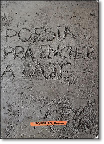 Poesia Pra Encher a Laje, livro de Inquérito