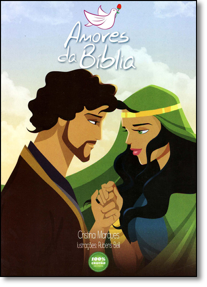 Amores da Bíblia, livro de Editora 100% Cristão