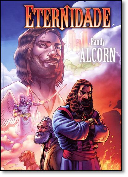 Eternidade - História em Quadrinhos, livro de Randy Alcorn