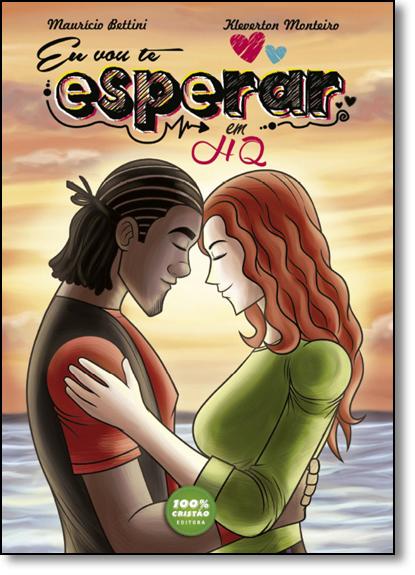 Eu Vou Te Esperar - História em Quadrinhos, livro de Mauricio Bettini