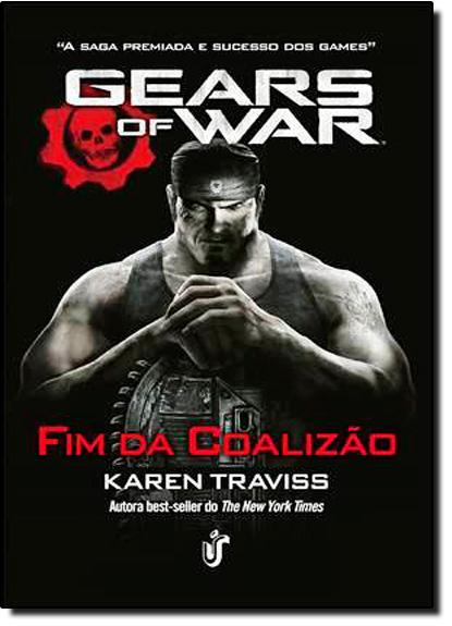 Gears Of War: Fim da Coalizão, livro de Karen Traviss