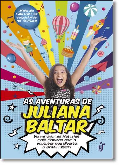 Aventuras de Juliana Baltar, As, livro de Juliana Baltar