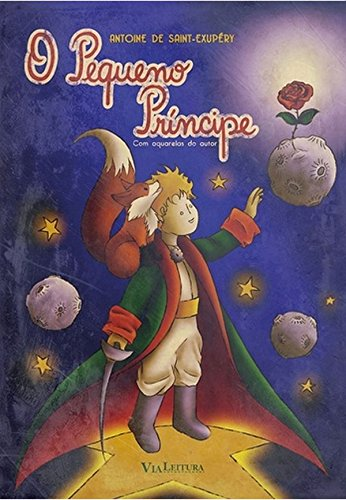 O Pequeno Príncipe, livro de Antoine de Saint-Exupéry