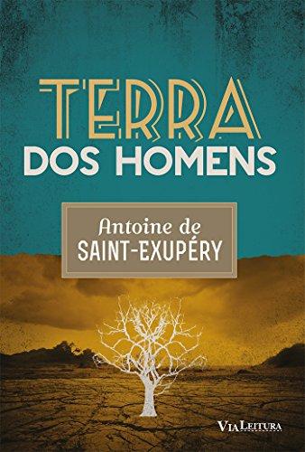 Terra dos Homens, livro de Antoine de Saint-exupéry