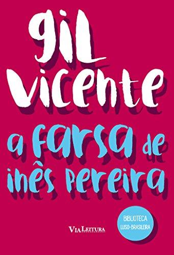 A Farsa de Inês Pereira, livro de Gil Vicente