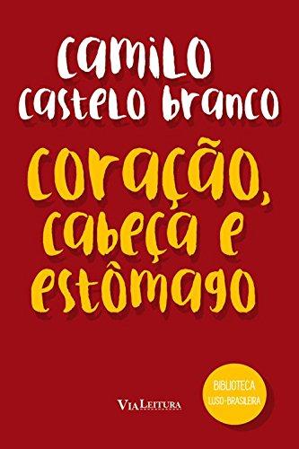 Coração, Cabeça e Estômago, livro de Camilo Castelo Branco