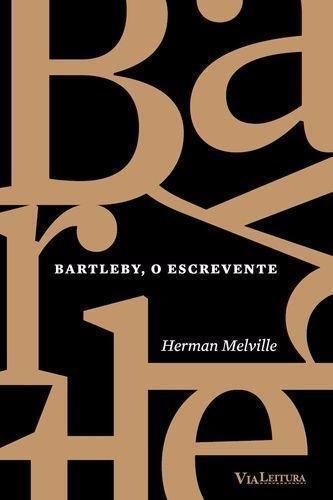 Bartleby, o Escrevente, livro de Herman Melville