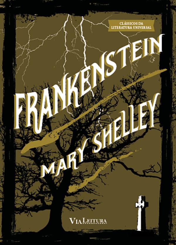 Frankenstein ou O Prometeu moderno, livro de Mary Shelley