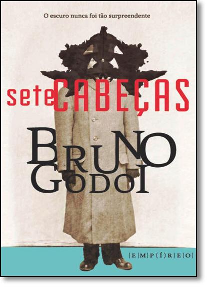 Sete Cabeças, livro de Bruno Godoi