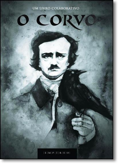 Corvo, O: Um Livro Colaborativo, livro de Andrei Simões