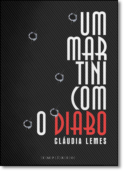 Martini Com o Diabo, Um, livro de Cláudia Lemes