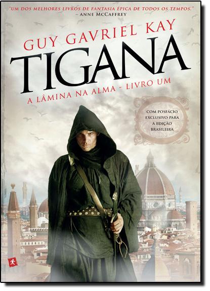 Lâmina da Alma, A - Vol.1 - Série Tigana, livro de Guy Graviel Kay