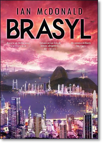 Brasyl, livro de Ian McDonald