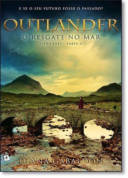 Outlander: O Resgate no Mar - Vol.3 - Parte 2, livro de Diana Gabaldon