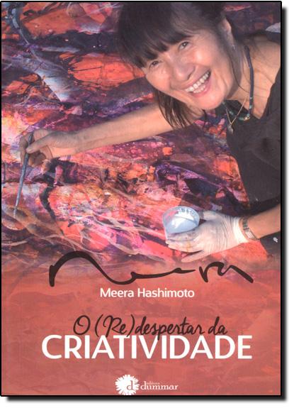 ( Re ) Despertar da Criatividade, O, livro de Meera Hashimoto