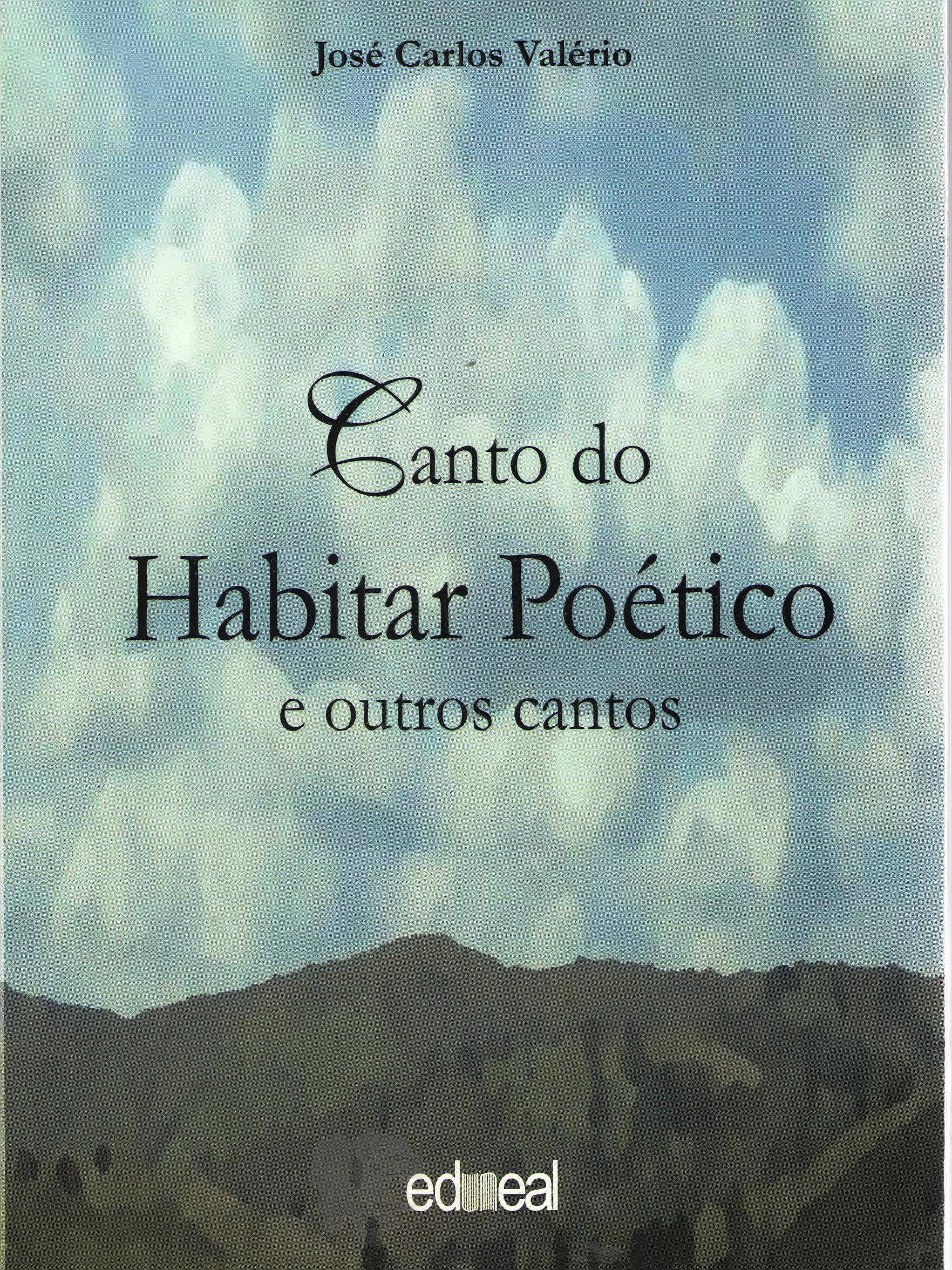 Canto do Habitar Poético e outros cantos, livro de José Carlos Valério