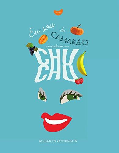 Eu Sou do Camarão - Ensopadinho com Chuchu, livro de Roberta Sudbrack