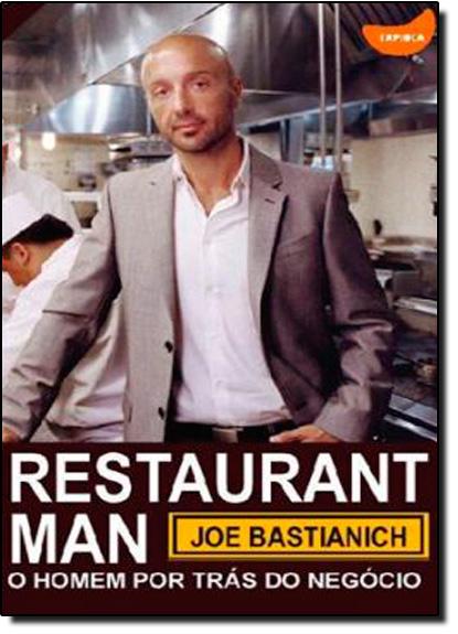 Restaurant Man: O Homem Por Trás do Negócio, livro de Joe Bastianich
