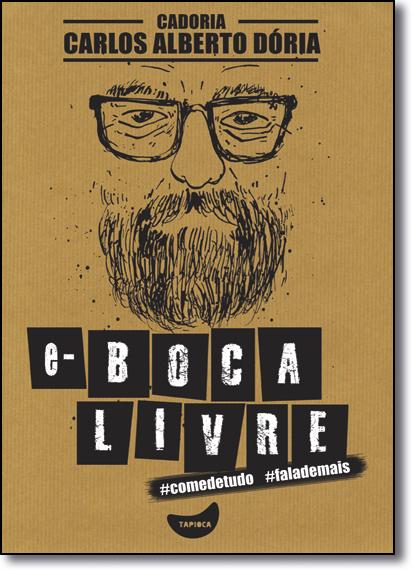 E-boca Livre, livro de Carlos Alberto Dória