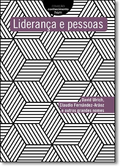 Liderança e Pessoas - Coleção Conhecimento Hsm, livro de David Ulrich