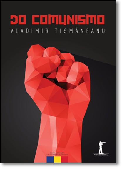 Do Comunismo, livro de Vladimir Tismaneanu