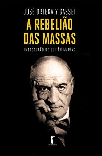 A Rebelião das Massas, livro de José Ortega y Gasset