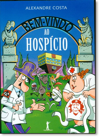 Bem-vindo ao Hospício, livro de Alexandre Costa