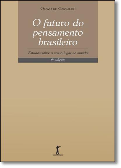 Futuro do Pensamento Brasileiro, O, livro de Olavo de Carvalho