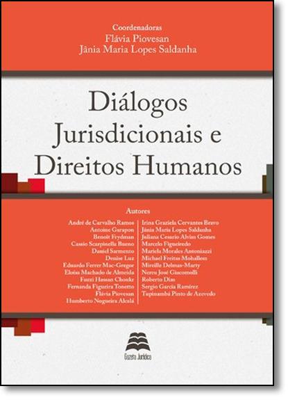 Diálogos Jurisdicionais e Direitos Humanos, livro de Flávia Piovesan