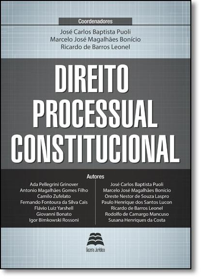 Direito Processual Constitucional, livro de José Carlos Baptista Puoli