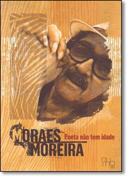 Poeta Não Tem Idade, livro de Moraes Moreira