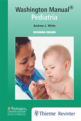 Washington Manual: Pediatria, livro de Andrew J. White