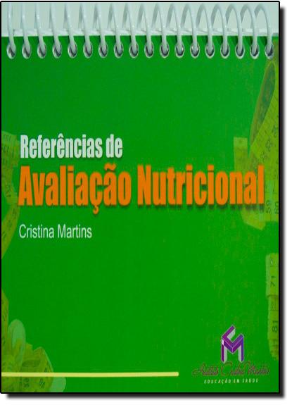 Referências de Avaliação Nutricional, livro de Cristina Martins