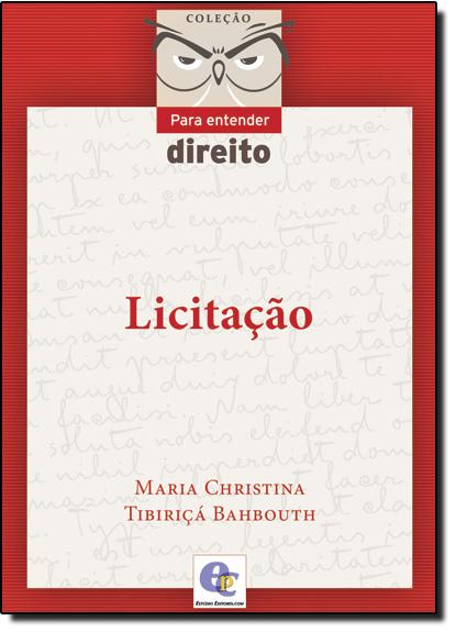 Licitação, livro de Maria Christina Tibiriçá Bahbouth