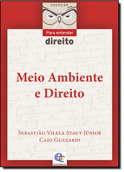 Meio Ambiente e Direito, livro de Caio Guzzardi
