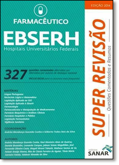 Ebserh Farmacêutico: Hospitais Universitários Federais - Coleção Super Revisão, livro de Andréa Mendonça Gusmão Cunha