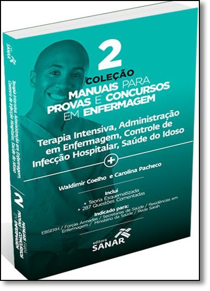 Terapia Intensiva, Administração em Enfermagem - Vol.2 - Coleção Manuais Para Provas e Concursos em Enfermagem, livro de Waldimir Coelho
