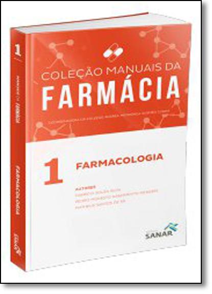 Farmacologia - Vol.1 - Coleção Manuais da Farmácia Para Concursos, livro de Andréa Mendonça Gusmão Cunha
