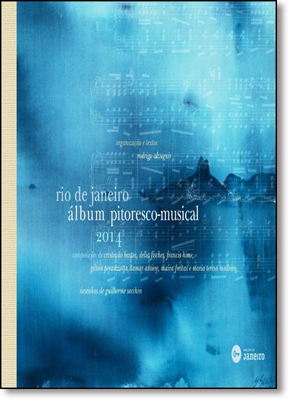 Rio de Janeiro: Álbum Pitoresco-musical, livro de Rodrigo Alzuguir