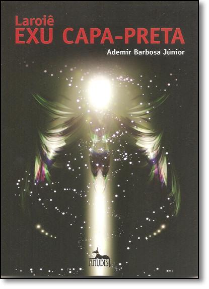 Laroie Exu Capa-preta, livro de Ademir Barbosa Junior