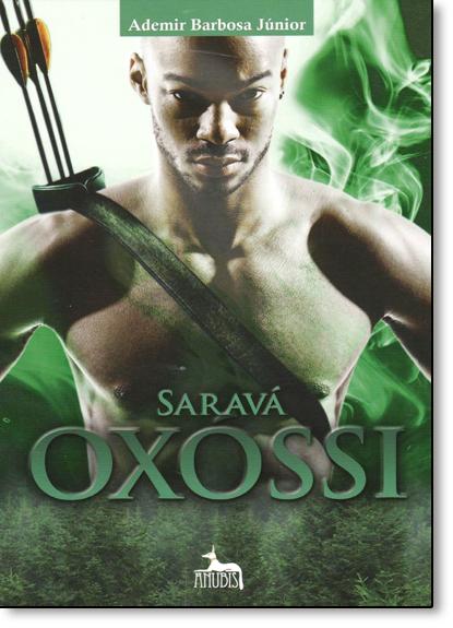 Saravá Oxossi, livro de Ademir Barbosa Junior