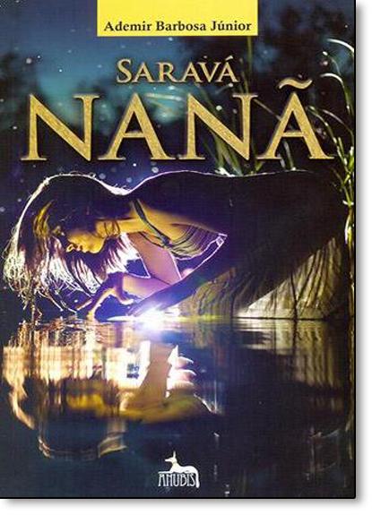 Saravá Nanã, livro de Ademir Barbosa Junior