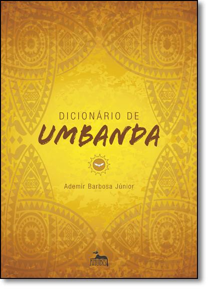 Dicionário de Umbanda, livro de Ademir Barbosa Junior