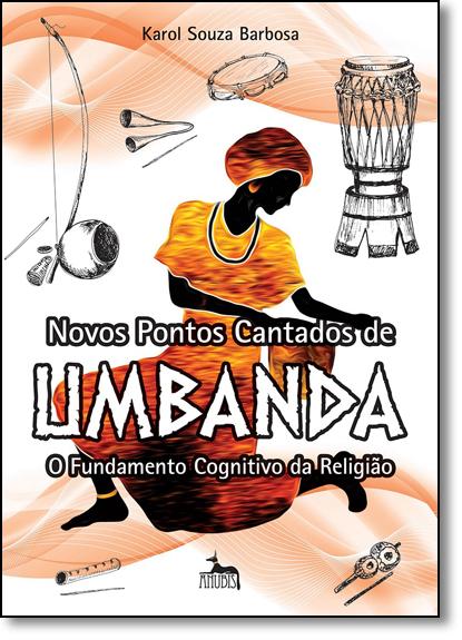 Novos Pontos Cantados de Umbanda, livro de Karol Souza Barbosa