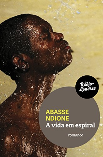 A Vida em Espiral, livro de Abasse Ndione