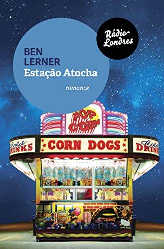 Estação Atocha, livro de Ben Lerner