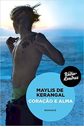 Coração e Alma, livro de Maylis de Kerangal