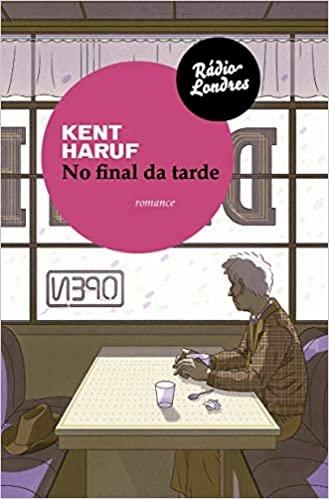No Final Da Tarde, livro de Kent Haruf
