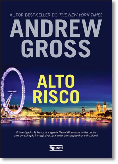 Alto Risco, livro de Andrew Gross